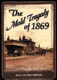 Mold Tragedy of 1869, The
